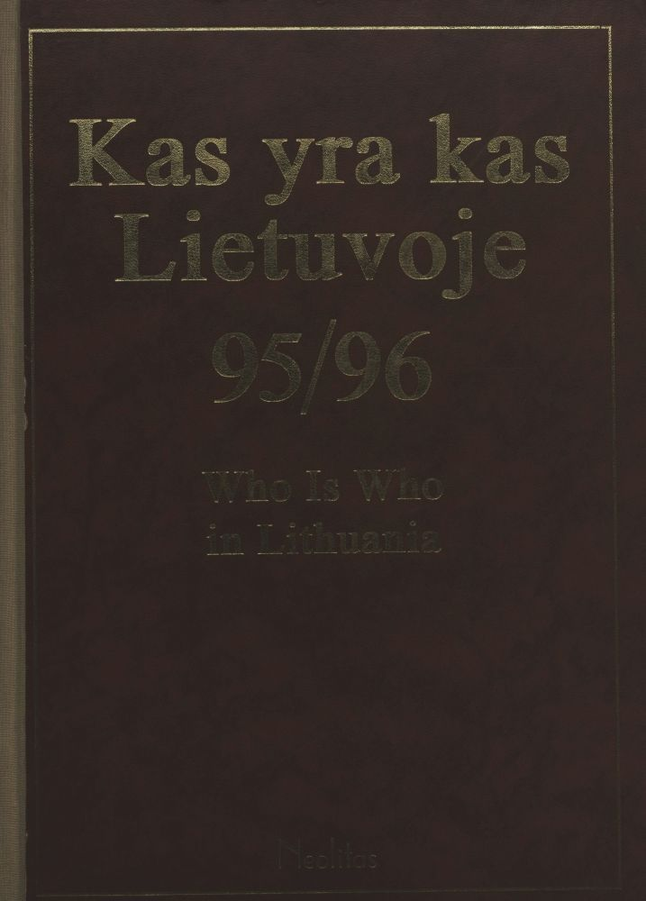 Kas yra kas Lietuvoje, 95/96 = Who is who in Lithuania, 95/96.