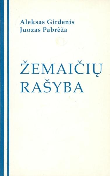 Žemaičių rašyba.