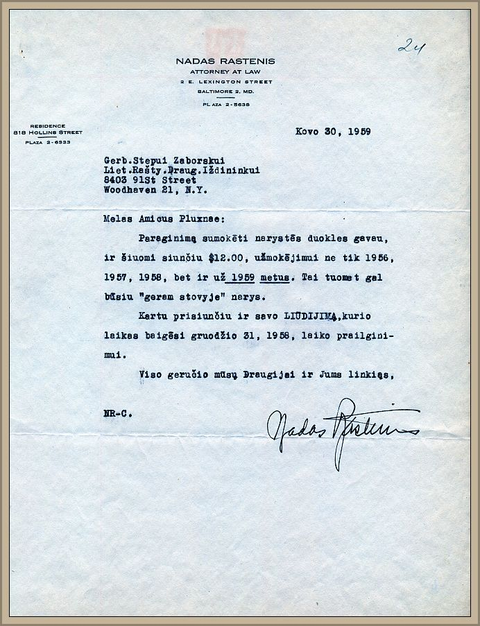 Advokato Nado Rastenio laiškas LRD iždininkui S. Zobarskui, kuriame pažymima, jog siunčiami 12 JAV dol. skirti sumokėti narystei už praėjusius 1956, 1957, 1958 ir šiuos 1959 metus.