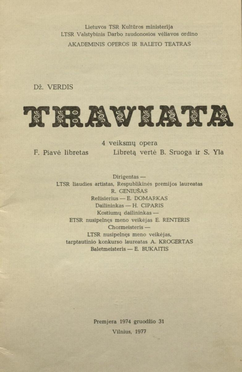 Traviata. Dž. Verdžio 4 veiksmų opera. 1977 m.