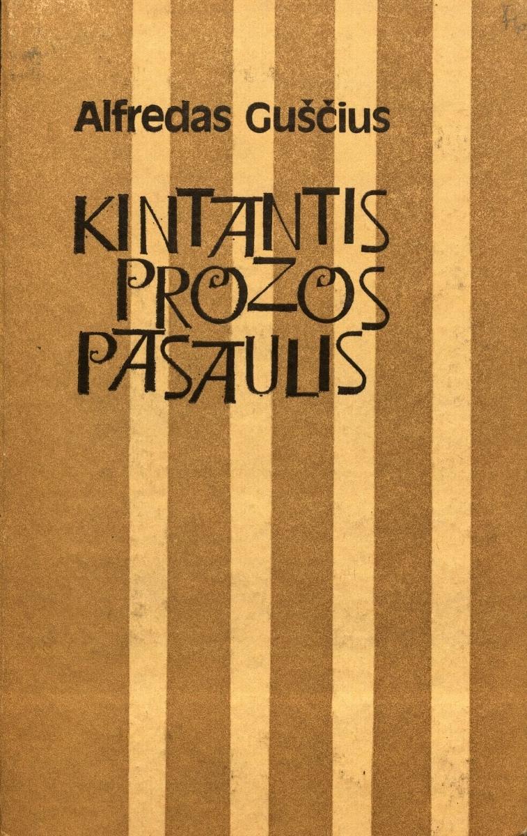 Kintantis prozos pasaulis: straipsnių rinkinys. Vilnius, 1985.
