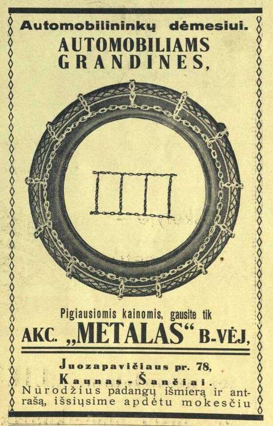 """""""Automobilininkų dėmesiui. Automobiliams grandines, pigiausiomis kainomis gausite tik Akc. """"Metalas"""" b-vėj..."""""""