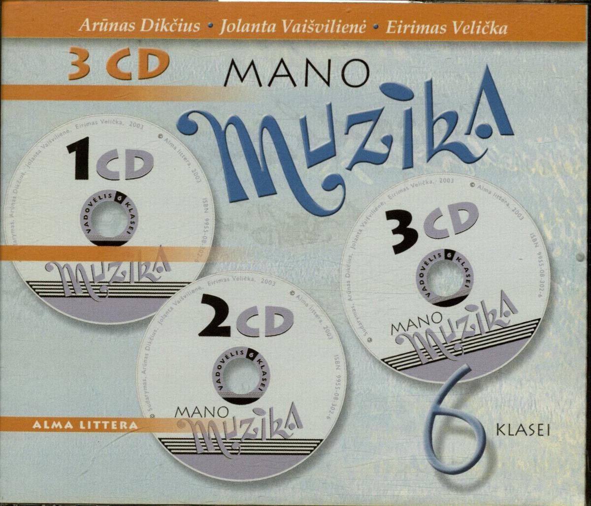 Mano muzika: [Garso įrašas]. 1 diskas. Vilnius, 2003.