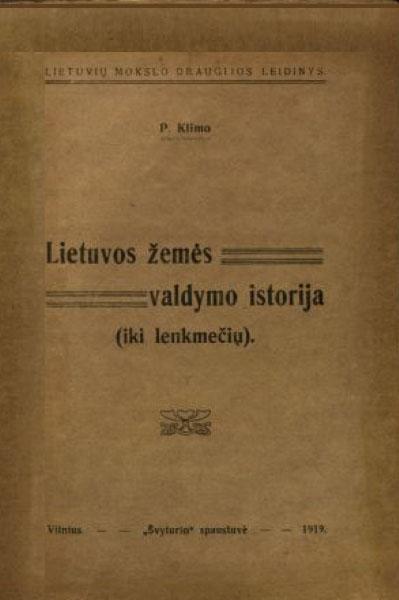 Lietuvos žemės valdymo istorija (iki lenkmečių).