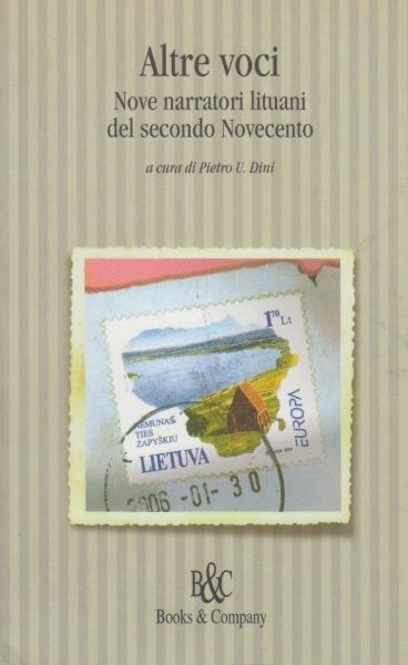 Altre voci: nove narratori lituani del secondo Novecento.