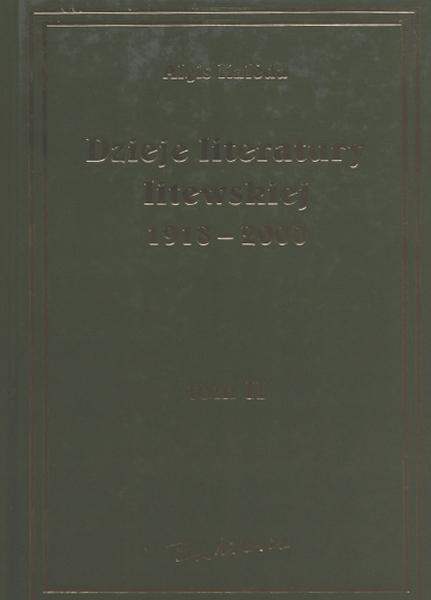Dzieje literatury litewskiej, 1918-2000. T. 2.