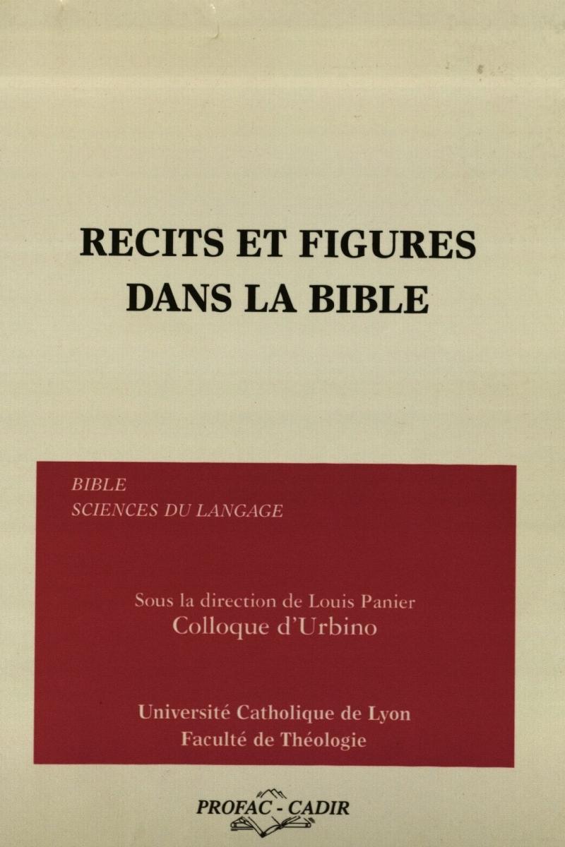 Rrecits et figures dans la bible. Lyon, 1999.
