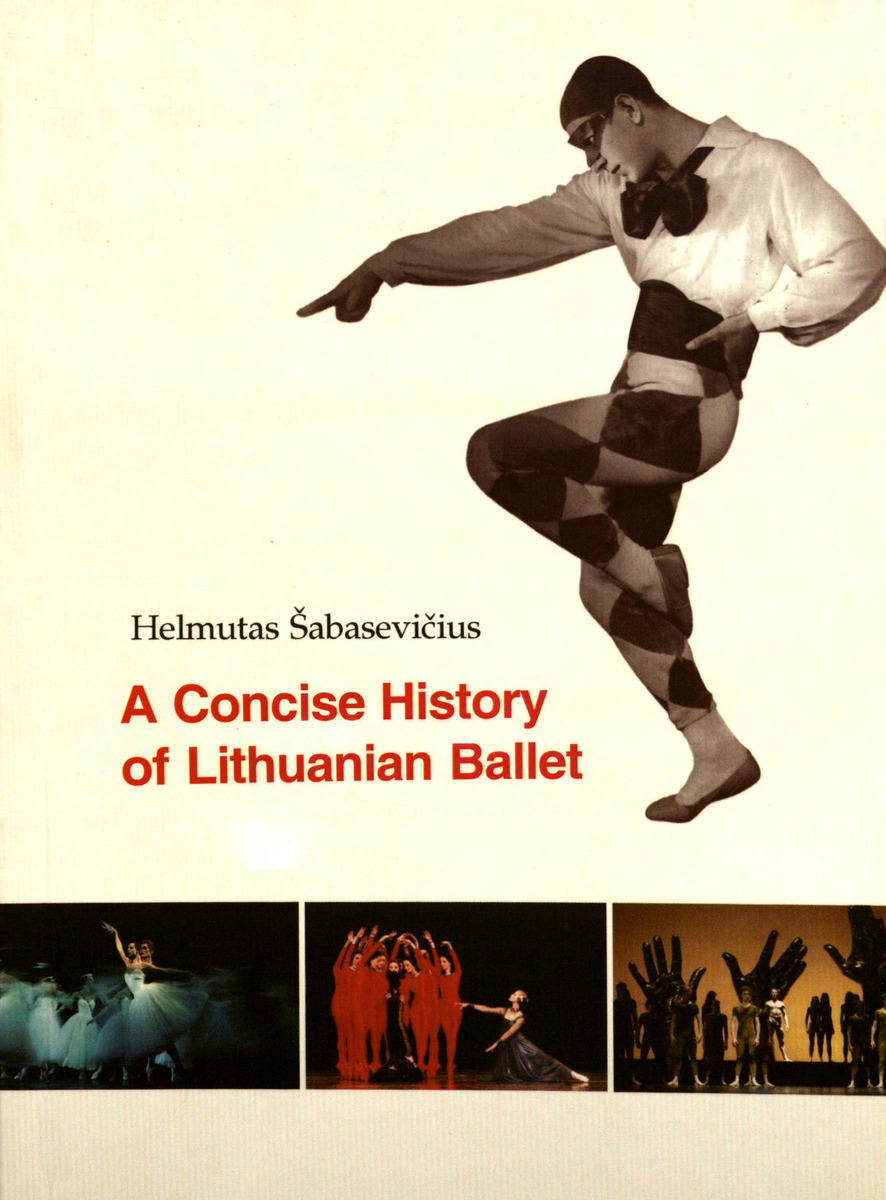 Šabasevičius H. A concise history of Lithuanian ballet
