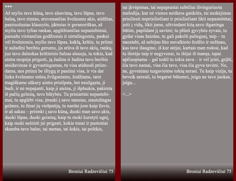 """Radzevičius B. """"Aš myliu tavo kūną..."""" // Lietuvių eilėraštis proza. Vilnius: Vaga, 1987. p. 226–227."""