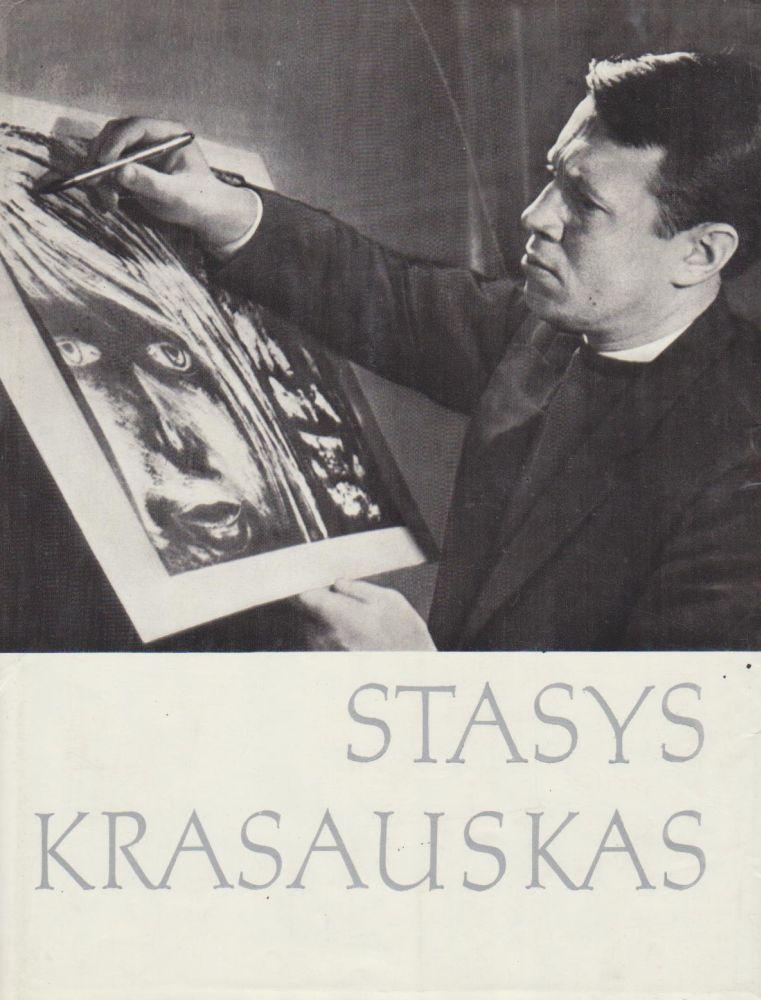 Stasys Krasauskas: straipsnių ir amžininkų atsiminimų rinkinys.