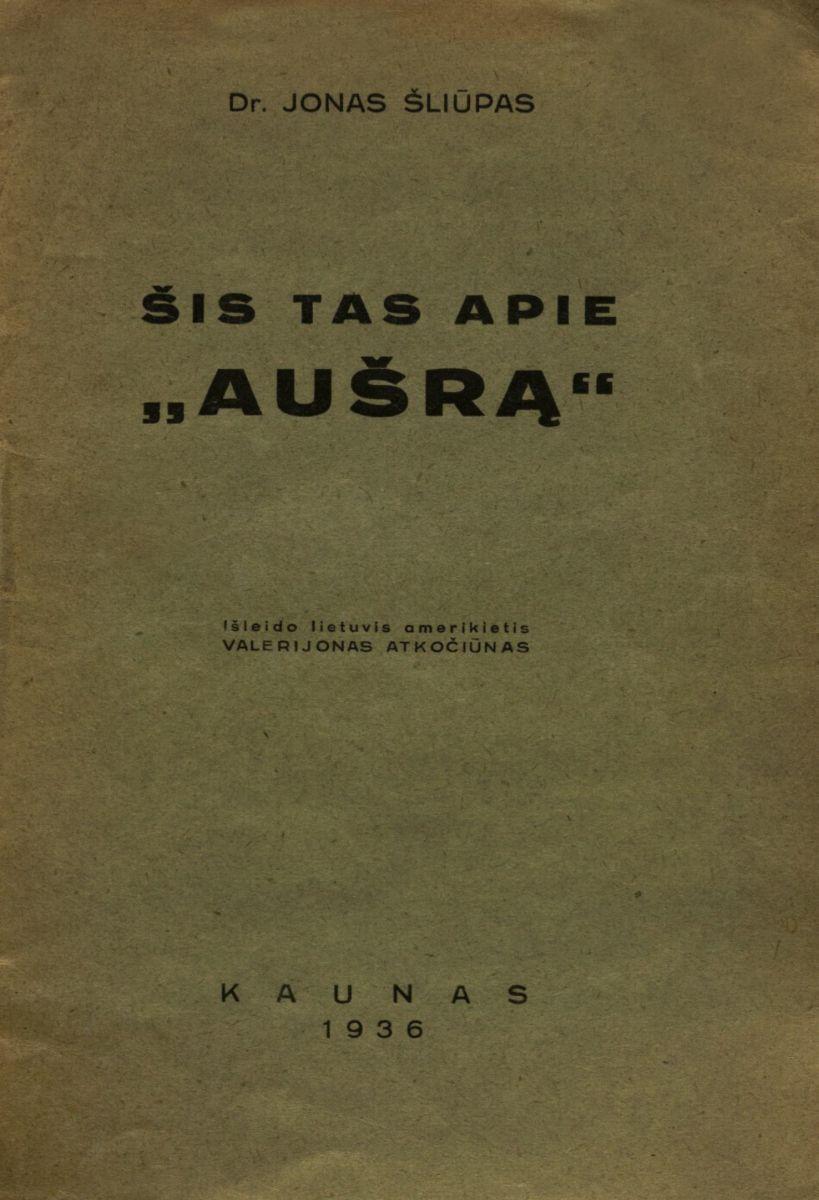 """Šis tas apie """"Aušrą"""". Kaunas, 1936."""