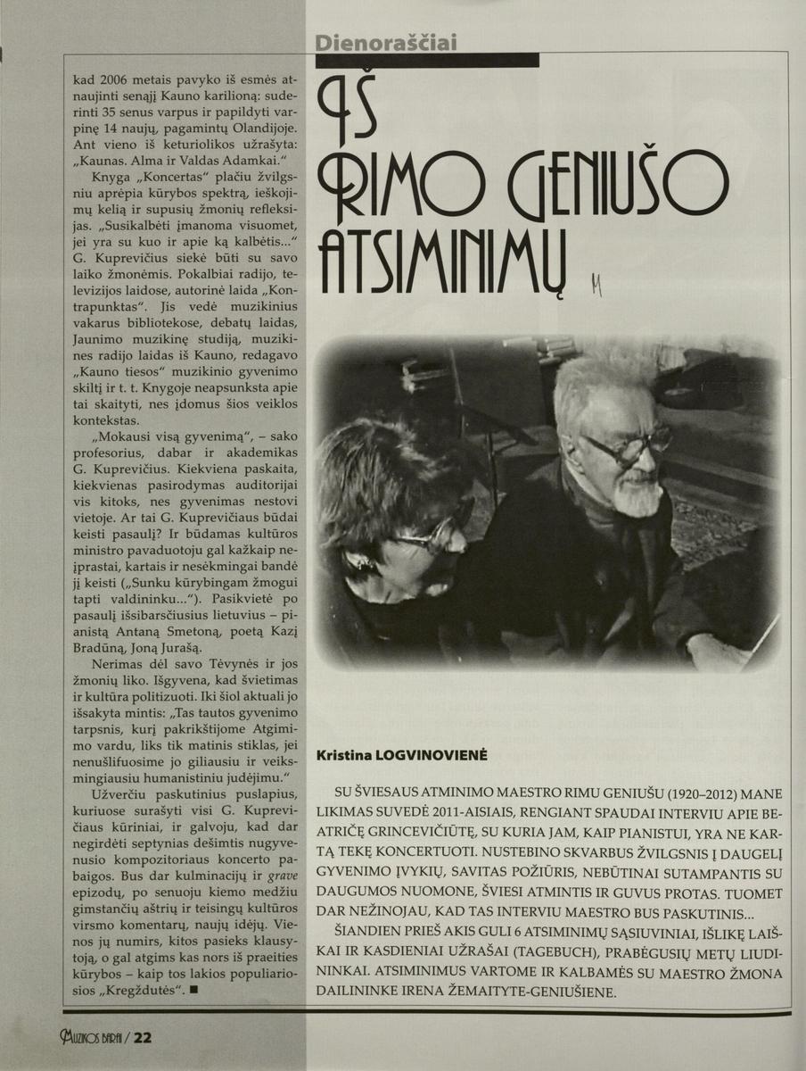 K. Logvinovienė. Iš Rimo Geniušo atsiminimų // Muzikos barai.- 2014, Nr. 3-4, p.22-27.