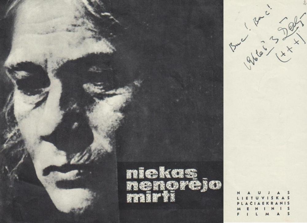 Niekas nenorėjo mirti: naujas lietuviškas plačiaekranis meninis filmas: lankstinys.