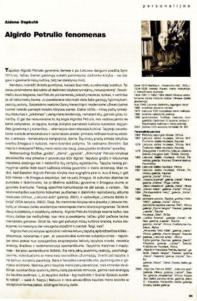 Dapkutė, A. Algirdo Petrulio fenomenas  // Dailė. 2005, Nr. 1(45), p. 51-57.<br />