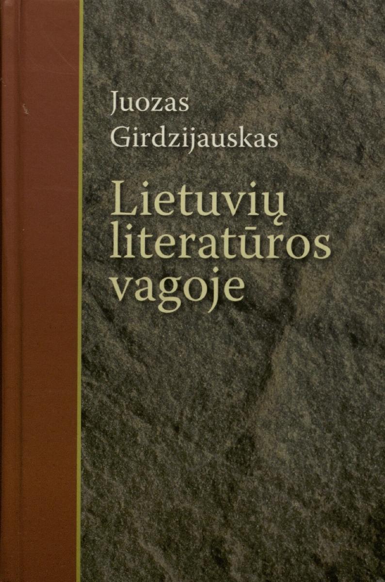 Lietuvių literatūros vagoje. Vilnius, 2006.