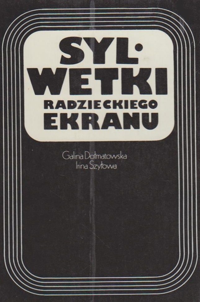 Sylwetki radzieckiego ekranu.
