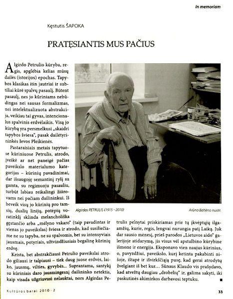 Šapoka, K. Pratęsiantis mus pačius: [prisimenant dailininką A. Petrulį] // Kultūros barai.  2010, Nr. 2, p. 33.