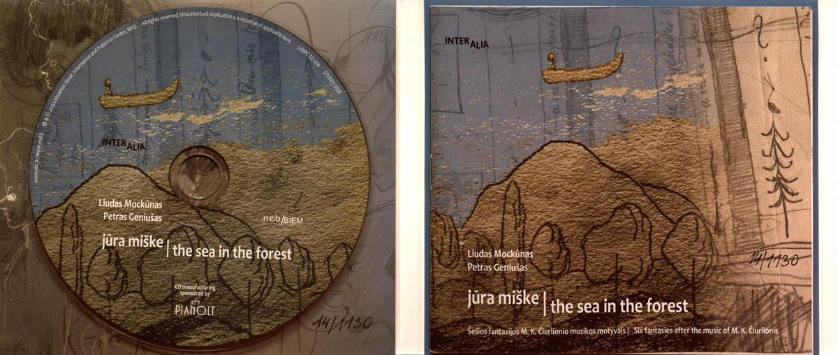 Jūra miške [Garso įrašas] : šešios fantazijos M.K. Čiurlionio muzikos motyvais : polistilistinis projektas