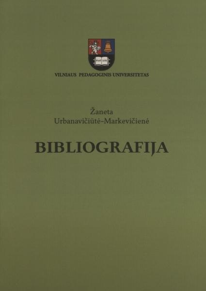Žaneta Urbanavičiūtė-Markevičienė. Bibliografija.