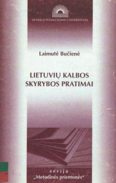 Lietuvių kalbos skyrybos pratimai. D. 1.