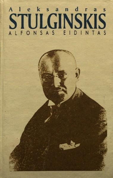 Aleksandras Stulginskis: Lietuvos prezidentas – Gulago kalinys.