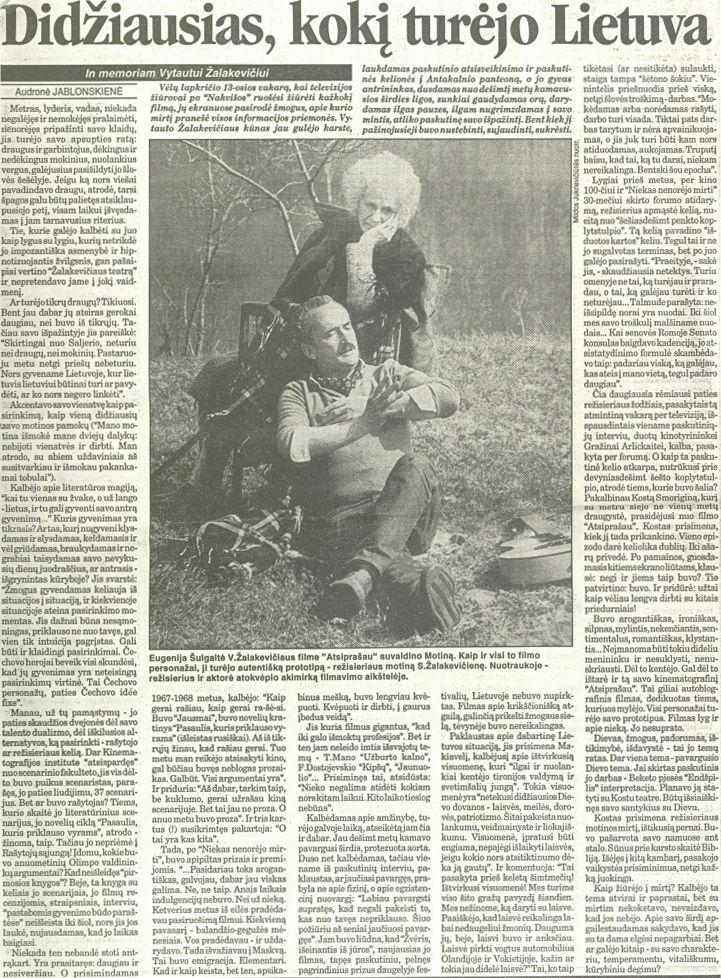 Jablonskienė A. Didžiausias, kokį turėjo Lietuva // Respublika. 1996, lapkričio 20.