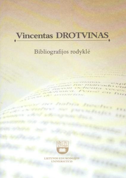 Vincentas Drotvinas. Bibliografijos rodyklė.