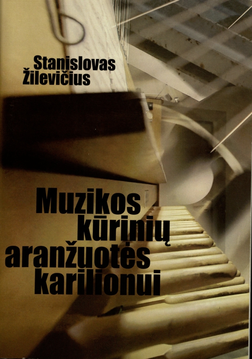 Muzikos kūrinių aranžuotės karilionui : [Natos].  Klaipėda, 2014.