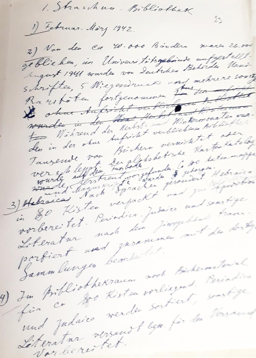 YIVO instituto direktoriaus Zeligo Kalmanovičiaus Rozenbergo štabo gete rašytas referatas apie Strašuno biblioteką.