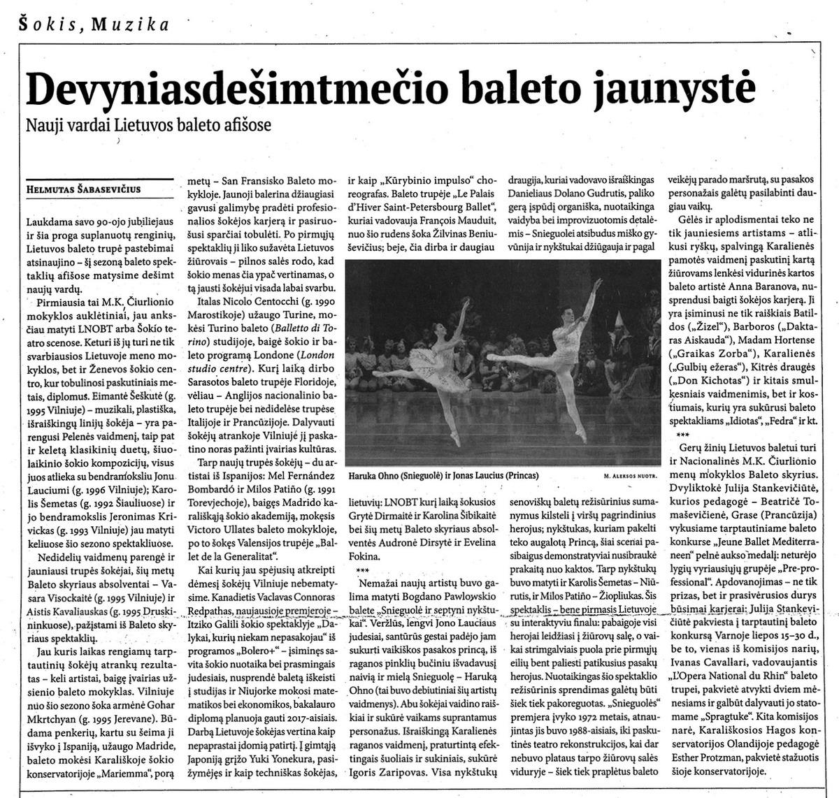 Šabasevičius H. Devyniasdešimtmečio baleto jaunystė. // 7 meno dienos - 2015, lakpričio 13 d., Nr. 13, p. 3