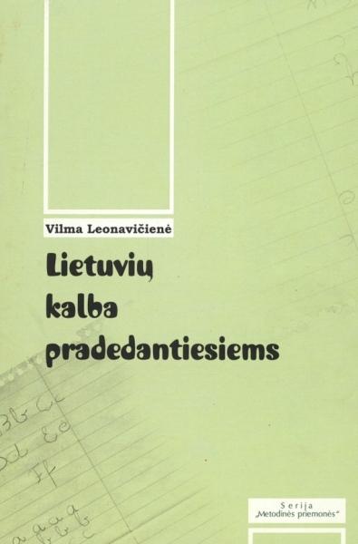 Lietuvių kalba kitakalbiams: mokymo priemonė ERASMUS studentams.