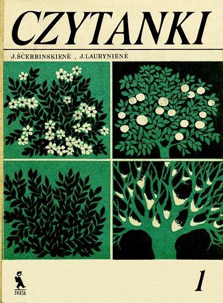 Ščerbinskienė, J. Laurynienė, J. Czytanki : podręcznik dla klasy 1. Kaunas : Šviesa, 1985. 224 p.
