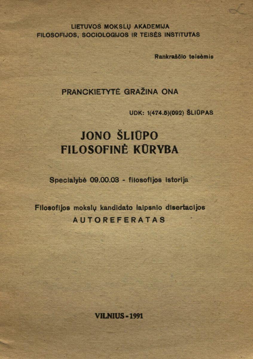 Jono Šliūpo filosofinė kūryba. Vilnius, 1991.
