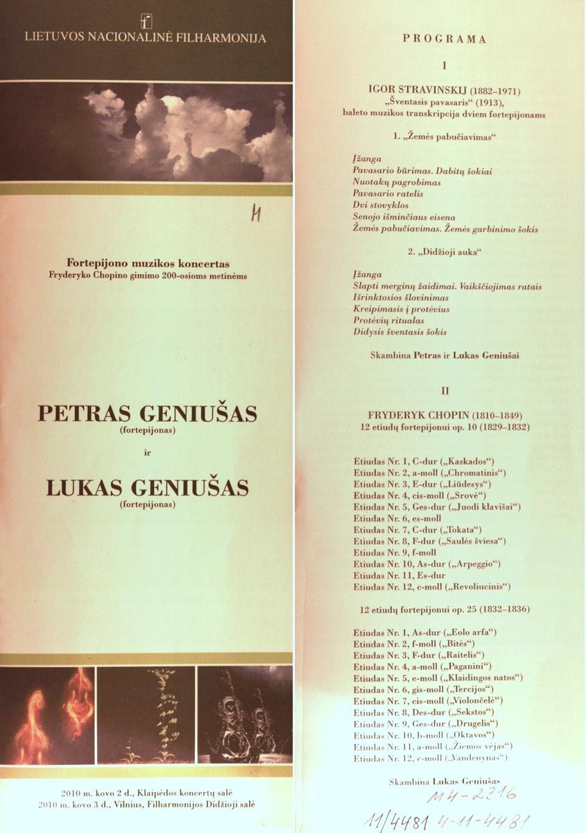 Petras Geniušas (fortepijonas) ir Lukas Geniušas (fortepijonas) : fortepijono muzikos koncertas Fryderiko Chopino gimimo 200-osioms metinėms. 2010 m.
