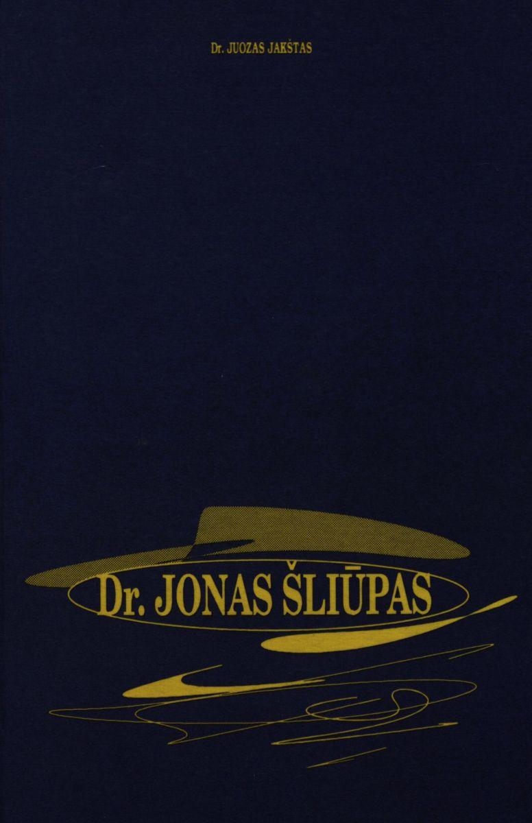Dr. Jonas Šliūpas: jo raštai ir tautinė veikla. Šiauliai, 1996.
