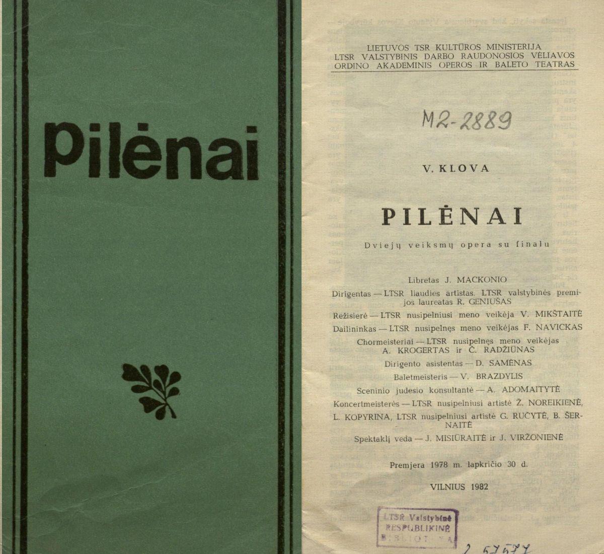 Pilėnai : V. Klovos 2 veiksmų opera su finalu. 1982 m.