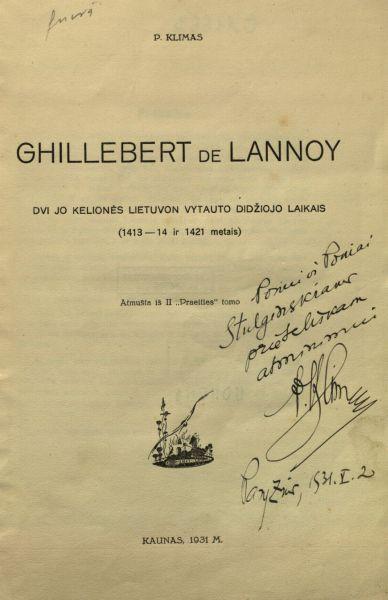 Ghillebert de Lannoy: dvi jo kelionės Lietuvon Vytauto Didžiojo laikais (1413–14 ir 1421 m.).
