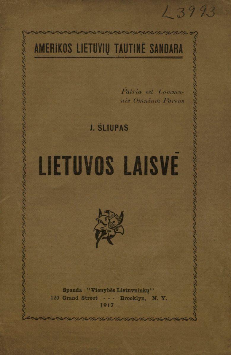 Lietuvos laisvė. Bruklinas, 1917.