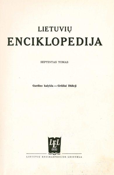 Lietuvių enciklopedija: T. 7.