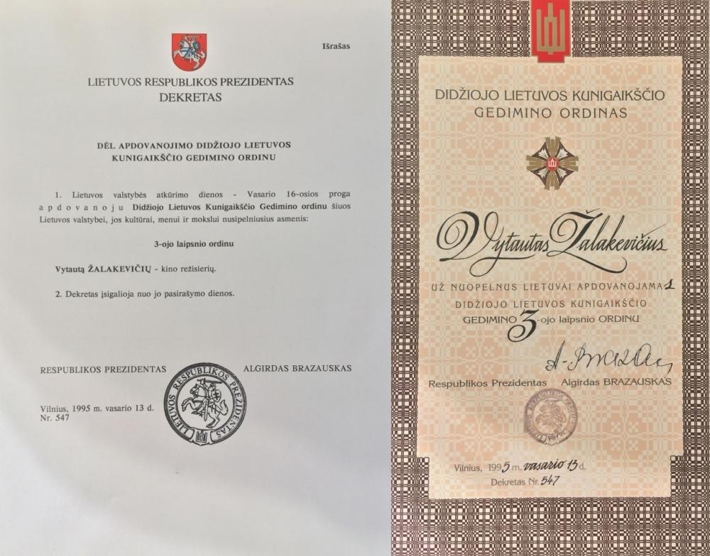 LR Prezidento dekretas, kuriuo pažymima, kad Vytautas Žalakevičius apdovanojamas Didžiojo Lietuvos kunigaikščio Gedimino 3-ojo laipsnio ordinu. 1995 m. vasario 13 d.