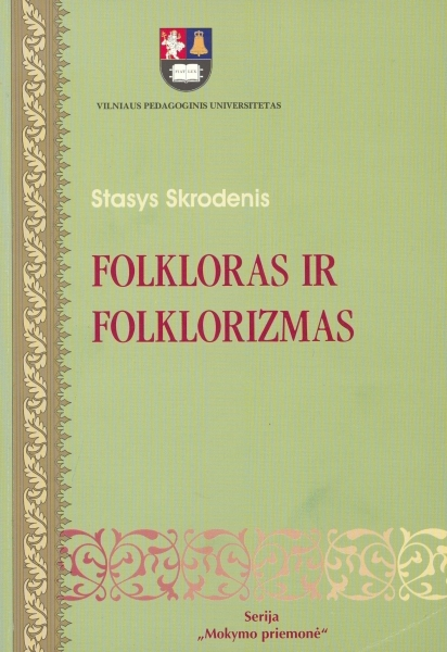 Folkloras ir folklorizmas: mokymo knyga.