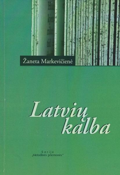 Latvių kalba: mokomoji knyga.