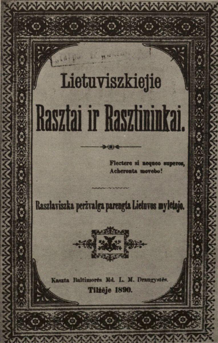Lietuviszkiejie rasztai ir rasztininkai. Tilźē, 1890.