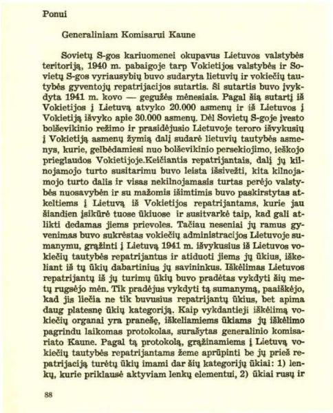 Grinius K. Ponui Generaliniam Komisarui Kaune: [1942 m. lapkričio 14 d. memorandumo vokiečių generaliniam komisarui Kaune tekstas] // Tėvynės sargas. 1959, nr. 2/3, p. 88–94.