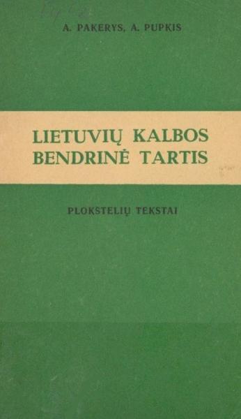 Lietuvių kalbos bendrinė tartis: plokštelių tekstai.