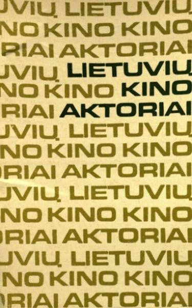 Lietuvių kino aktoriai.