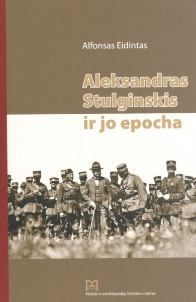 Aleksandras Stulginskis ir jo epocha.