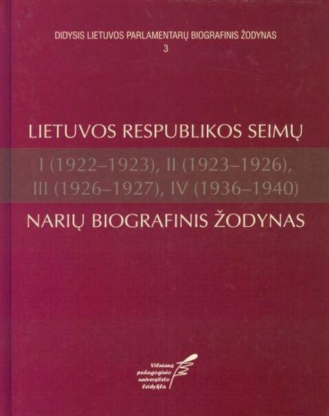 Lietuvos Respublikos Seimų I (1922–1923), II (1923–1926), III (1926–1927), IV (1936–1940) narių biografinis žodynas.