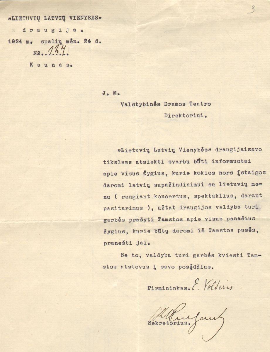 Lietuvių-latvių vienybės draugijos raštas Valstybės dramos teatro direktoriui Liudui Girai dėl bendrų renginių organizavimo. Kaunas, 1924 spalio 24.