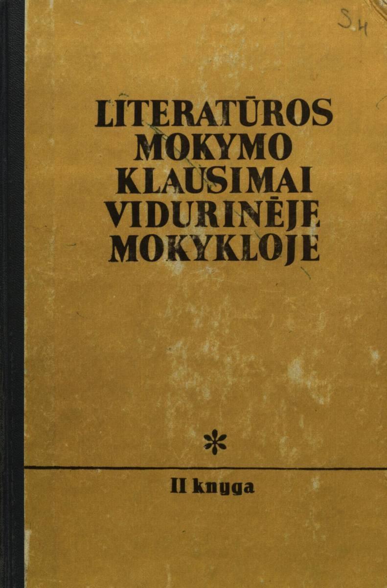 Literatūros mokymo klausimai vidurinėje mokykloje: Kn. 2.  Kaunas, 1979.